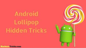 Android 5.0 Lollipop Tricks