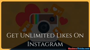 Kickass Ways To Get Unlimited Likes On Instagram 2018 [Working]