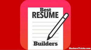 Top 5 Best Resume Builder Websites to Build a Perfect Resume