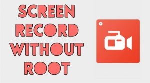 record in screen in android without root