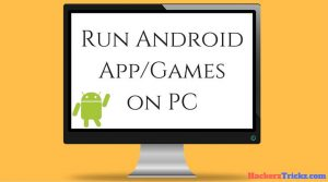 run android apps and games on pc