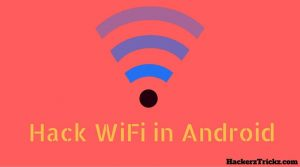 hack WiFi network in Android