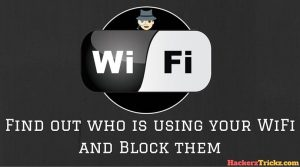 find out who is using your WiFi