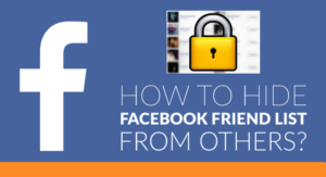 How To Hide Friends List On Facebook From Others