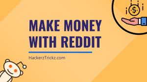 make money with reddit